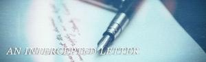 An Intercepted Letter