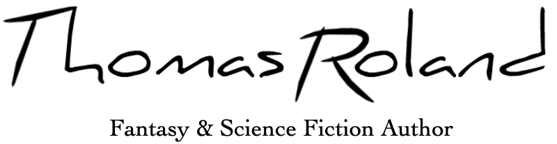Thomas Roland Fantasy & Science Fiction Author